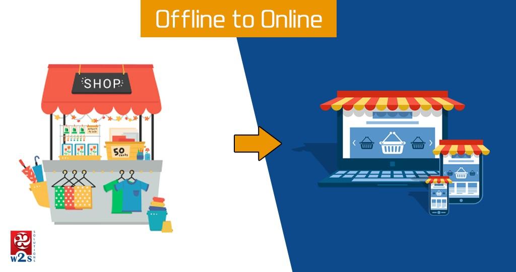 Offline Business to Online Business