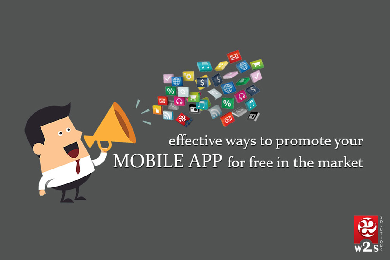 Effective Ways To Promote Your Mobile App For Free in the Market[Infographics]