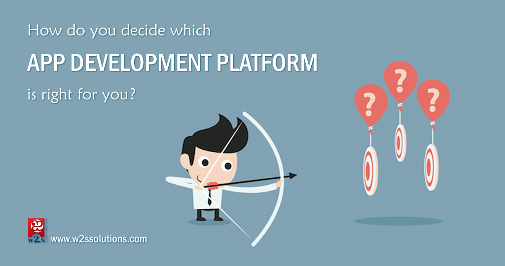 How Do You Decide Which App Development Platform Is Right For You?
