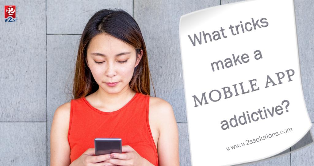 What Tricks Make a Mobile App Addictive?