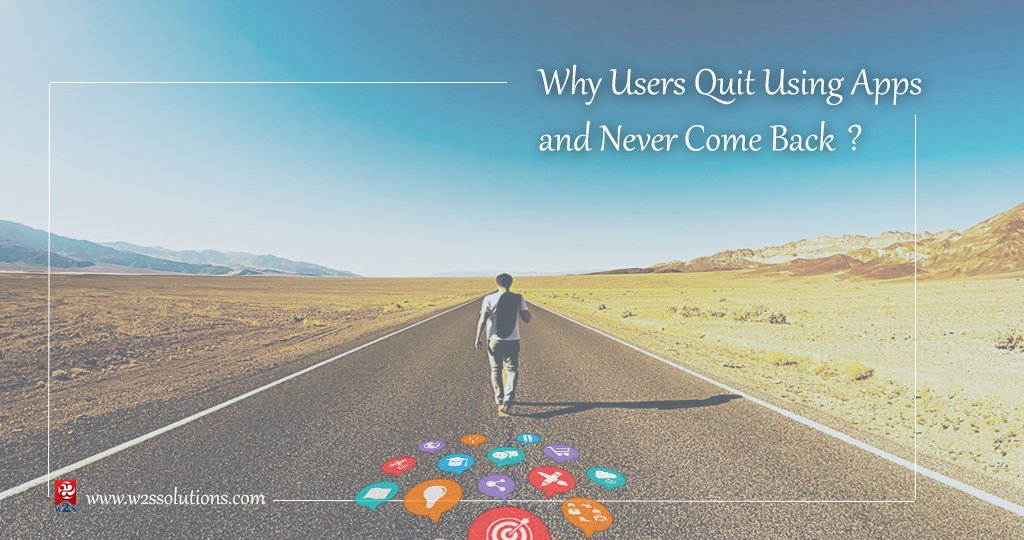 Why Users Quit Using Apps and Never Come Back