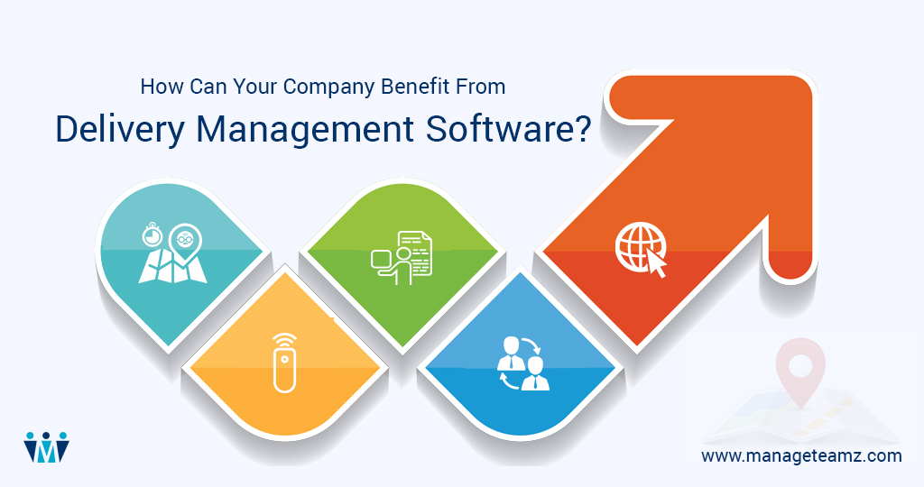 Benefits of Delivery Management Software