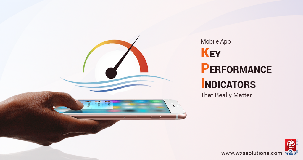 Key Mobile App Performance Indicators (KPI) That Really Matter