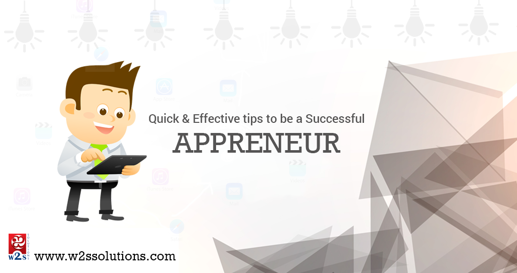 Quick and Effective Tips to Be A Successful Appreneur