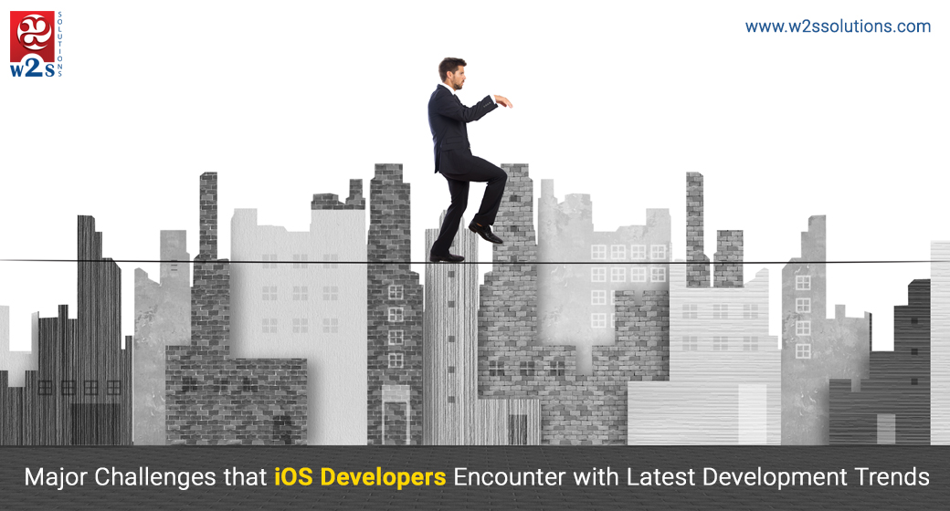 Major Challenges that iOS Developers Encounter with Latest Development Trends