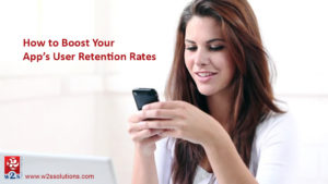 How to Boost Your App's User Retention Rates