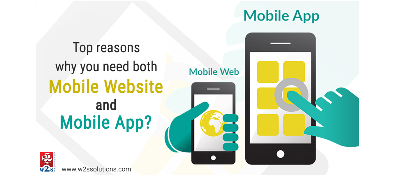 Top Reasons Why You Need Both a Mobile Website and a Mobile App