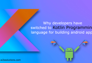 Why Developers Have Switched To Kotlin Programming Language for Building Android Apps