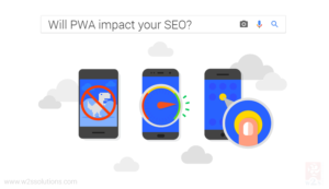 Will Progressive Web Apps Impact your SEO Strategy