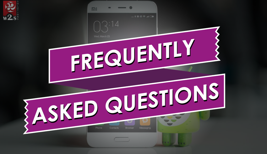 Frequently Asked Questions Related to Mobile Application Development