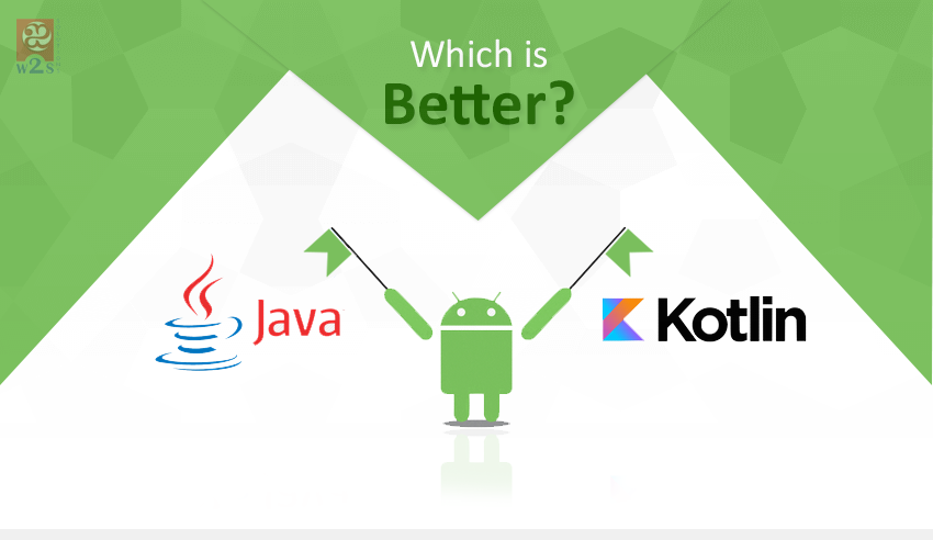 What Is Better Java or Kotlin – Pros, Cons and the Conclusion