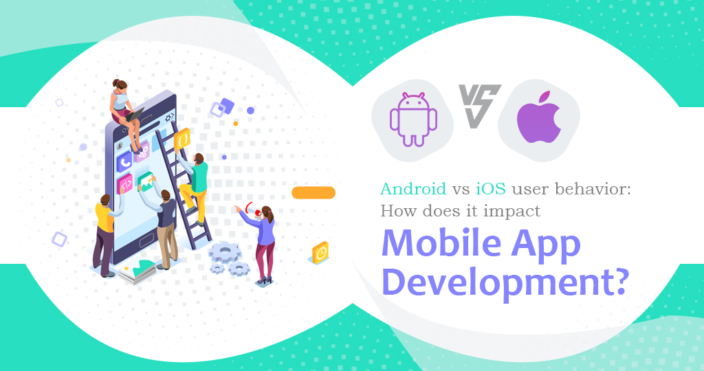 ios vs android user behavior
