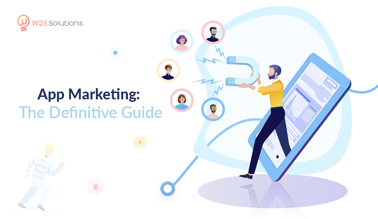 App Marketing: The Definitive Guide