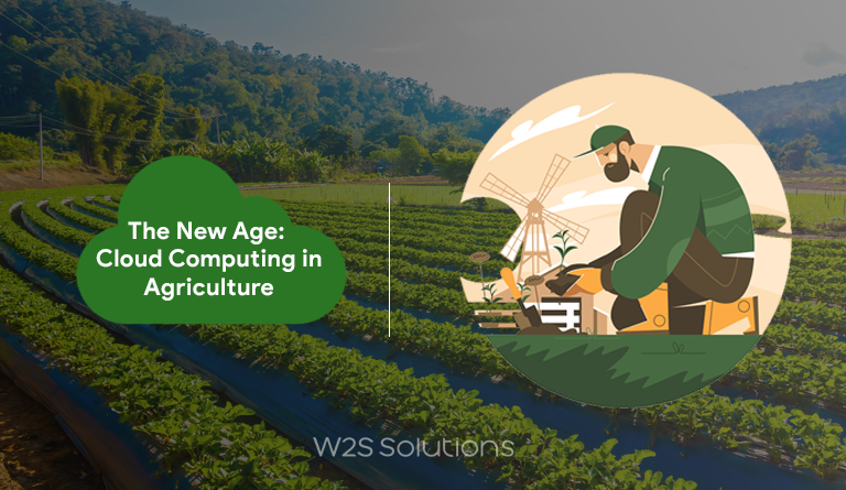 The New Age: Cloud Computing in Agriculture Sectors