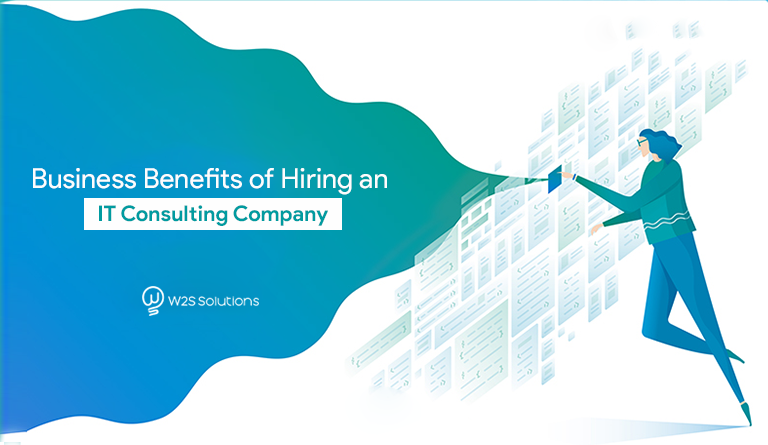 Business Benefits of Hiring an IT Consulting Company