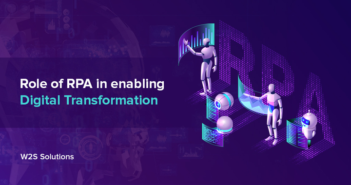 Role of RPA in enabling Digital Transformation