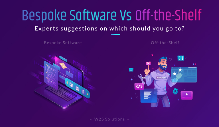 Bespoke Software Vs Off-the-Shelf: Experts suggestions on which should you go to?