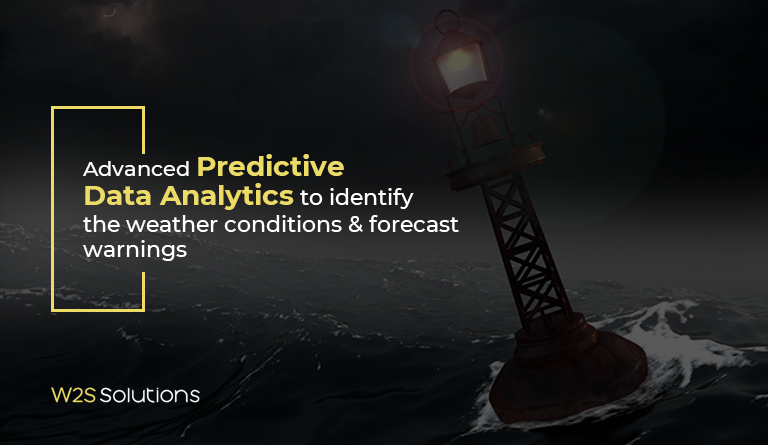 How W2S used advanced predictive data analytics to identify the weather conditions and forecast warnings through the help of a mobile phone?